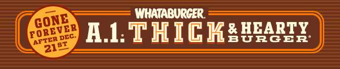 Whataburger Thick & Hearty Gone